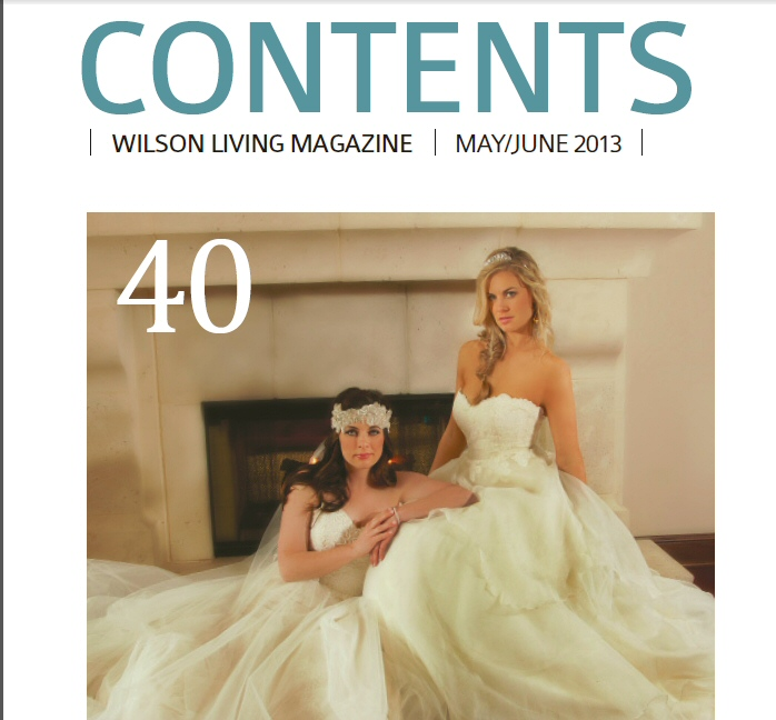 Contents - May June 2013 Issue of Wilson Living Magazine